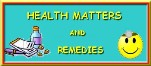 Health Matters & Remedies